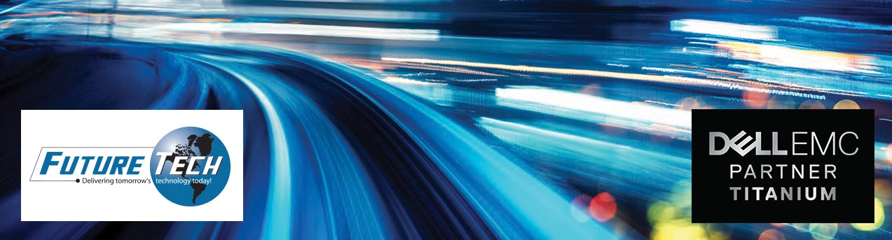 Future Tech & Dell EMC