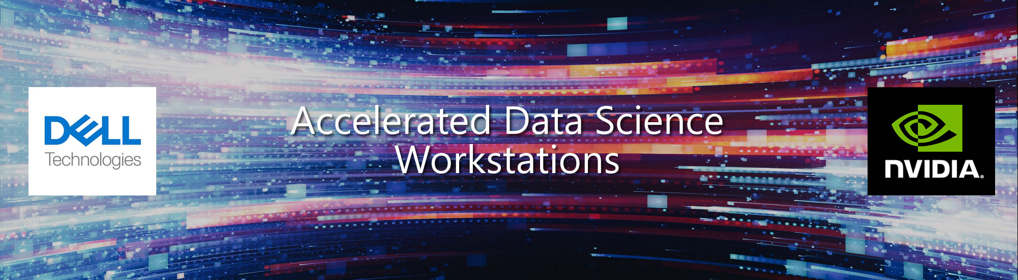 Accelerated Data Science with Dell, NVIDIA, and Future Tech